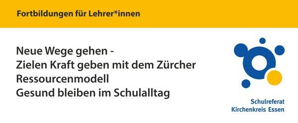 Zürcher Ressourcen Modell Fortbildung am 07.05.2020